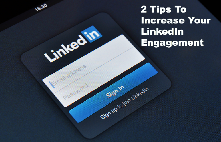 How To Increase LinkedIn Engagement