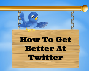 How To Be Good At Twitter