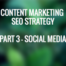 Content Marketing SEO Strategy - Social Media