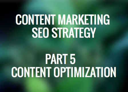 Content Marketing SEO Strategy Content Optimization