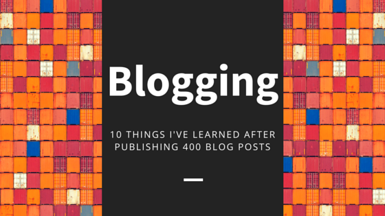 10 Things I've Learned After Posting 400 Blog Posts