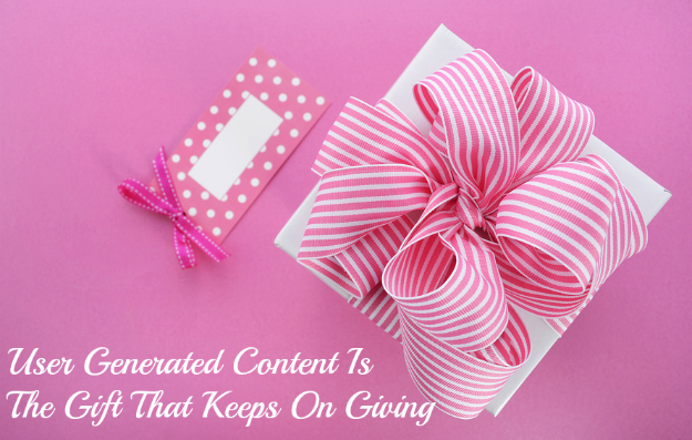 User-Generated-Content-Is-The-Gift-That-Keeps-On-Giving