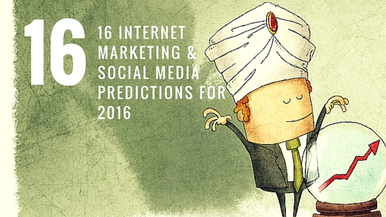 Internet Marketing & Social Media Predictions